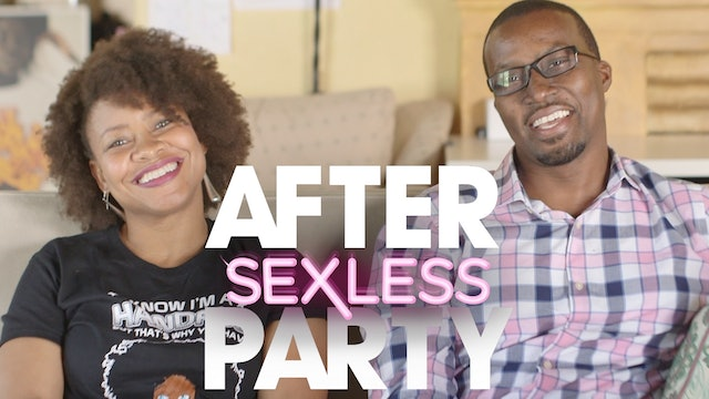 THE AFTER PARTY | SEXLESS 301