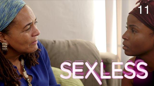 SEXLESS | Boundaries | 311