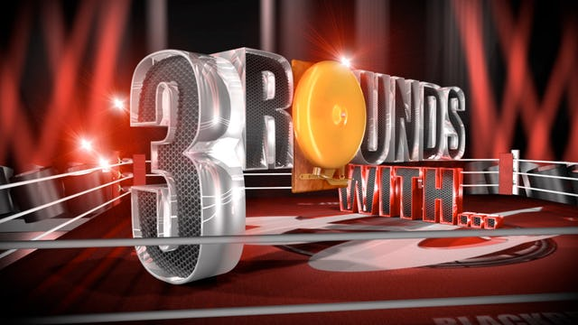 Three Rounds With