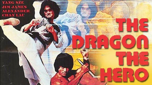 The Dragon, The Hero