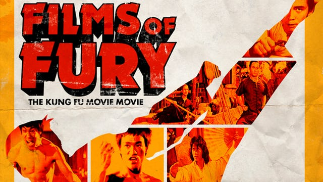Films of Fury - The Kung Fu Movie Movie
