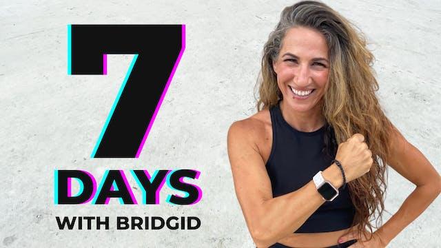 7 Day Practice with Bridgid