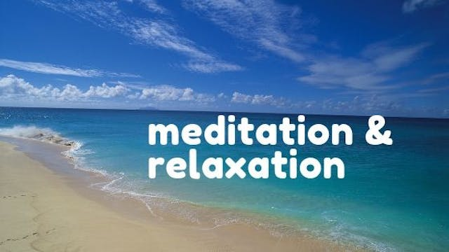 meditation & relaxation