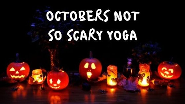 october's not so scary yoga