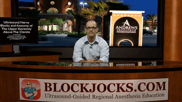 US-Guided Nerve Blocks & Anatomy of the Upper Extremity Above the Clavicle