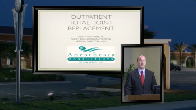 Outpatient Total Joint Replacement