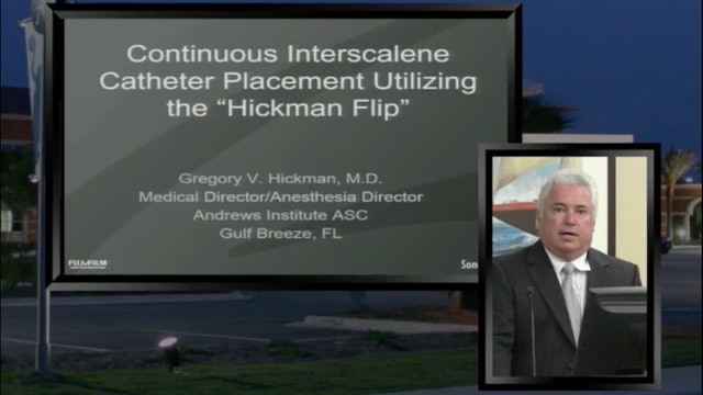 "The ""Hickman Flip"" for Interscalene Catheter Placement- Webinar Teaser"