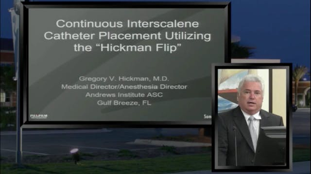 "The ""Hickman Flip"" for Interscalene C..."
