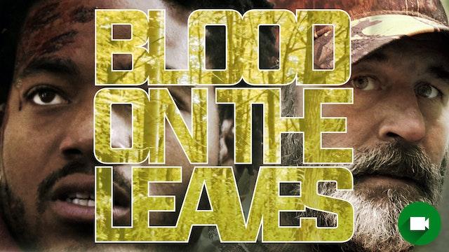 Blood on the Leaves Movie