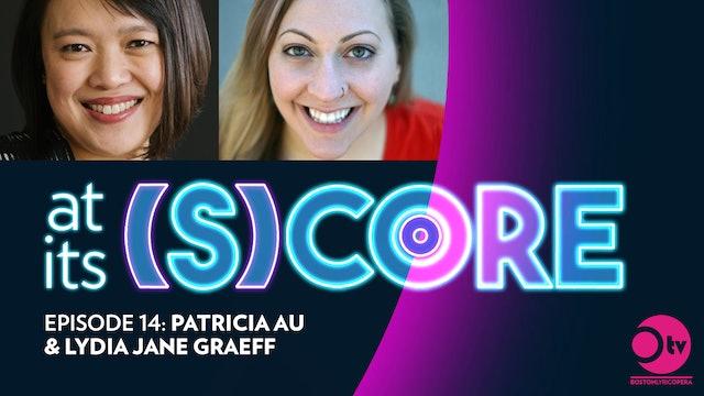 Episode 14: Patricia Au & Lydia Jane Graeff