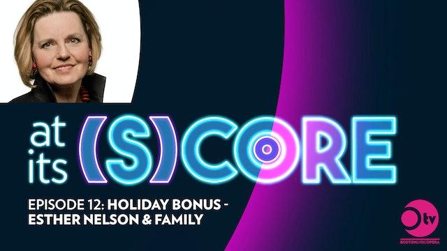 Episode 12: Holiday Bonus - Esther Nelson & Family
