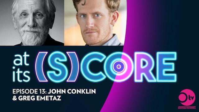 Episode 13: John Conklin and Greg Emetaz