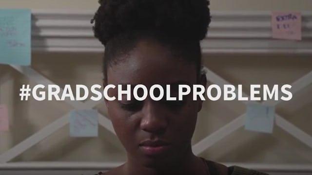 #GRADSCHOOLPROBLEMS