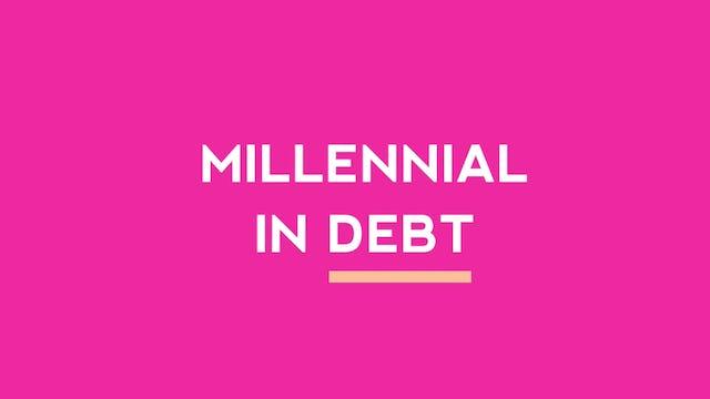 Millennial In Debt