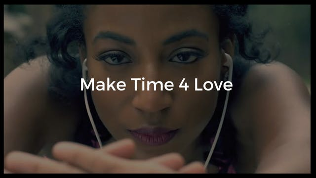 Make Time 4 Love