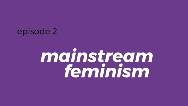 Is Mainstream feminism inclusive of Black women