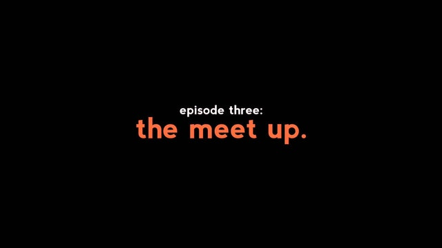 Blossom | Take 2 | Episode 3 | The Meetup