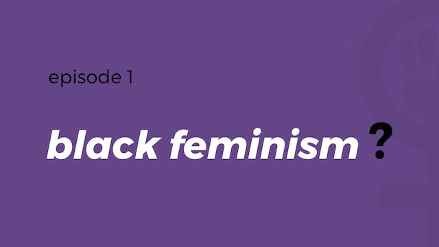 How do we define Black feminism