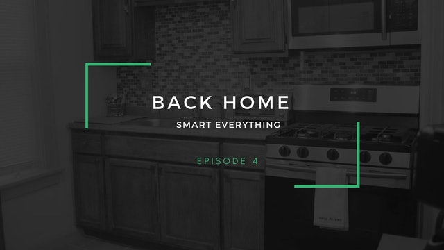 Back Home | Episode 4 | Smart everything