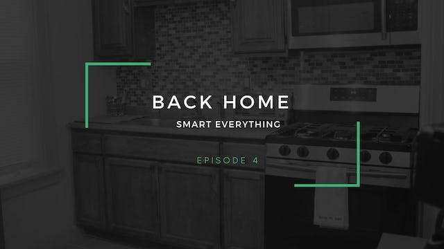 Back Home | Episode 4 | Smart everything