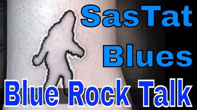 SasTat Blues!