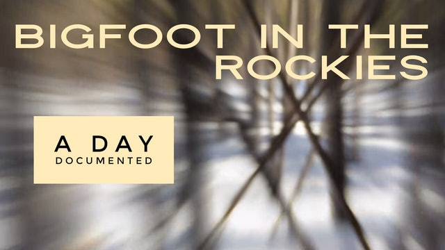** FREE GIFT! **  Bigfoot In The Rockies: A Day Documented