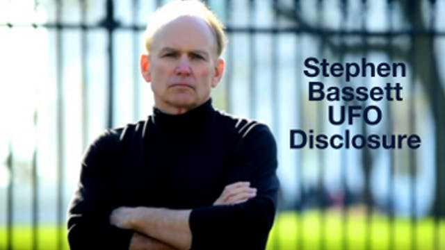 Stephen Bassett: UFO-ET Disclosure