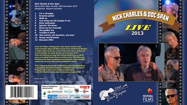 Nick Charles & Doc Span 2013