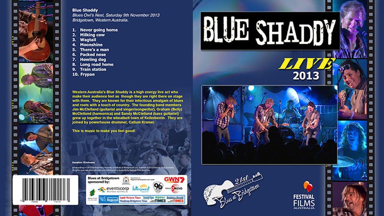 Blue Shaddy 2013