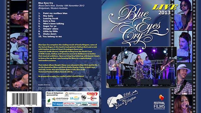 Blue Eyes Cry 2013