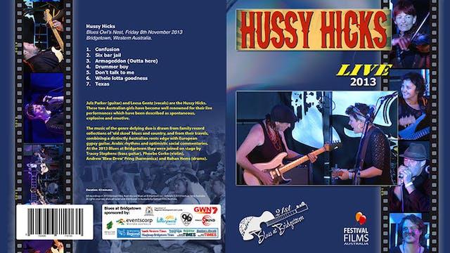 Hussy Hicks - 2013