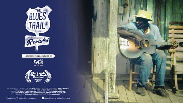 The Blues Trail Revisited