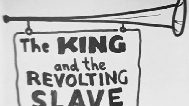 The King and the Revolting Slave