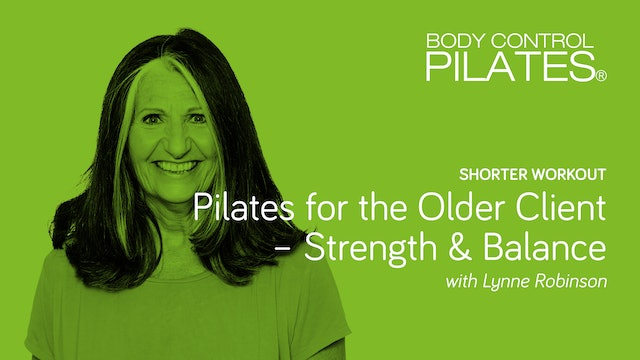 Shorter Workout: Pilates for the Older Client - Strength & Balance