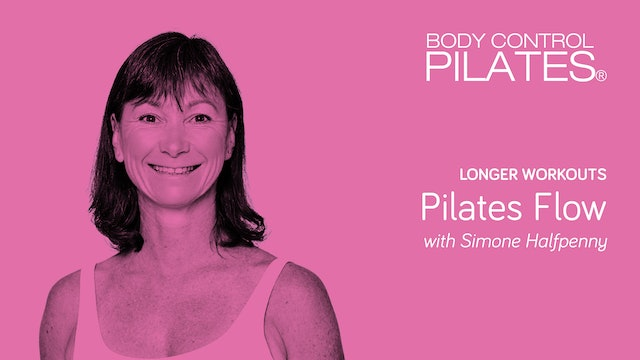 Longer Workout: Pilates Flow with Simone Halfpenny