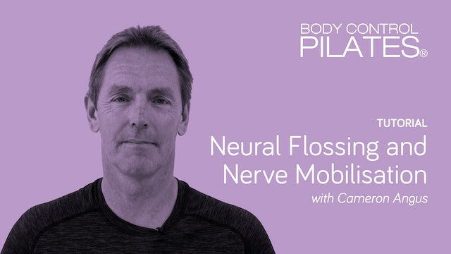 Tutorial: Neural Flossing and Nerve Mobilisation with Cameron Angus