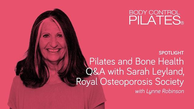 Spotlight on: Pilates and Bone Health Q&A with Sarah Leyland, ROS