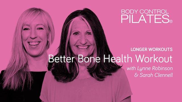 Longer Workout: Better Bone Health Wo...