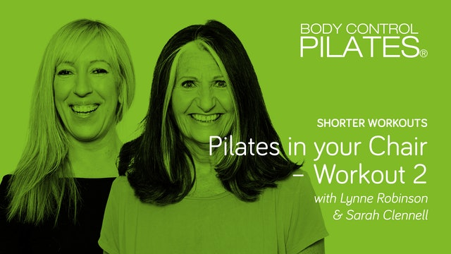 Shorter Workout: Pilates in your Chair – Workout 2 with Lynne & Sarah