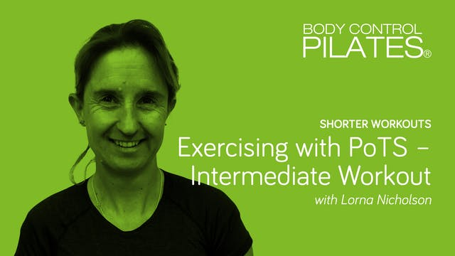 Shorter Workouts: Exercising with PoTS - Intermediate Workout with Lorna