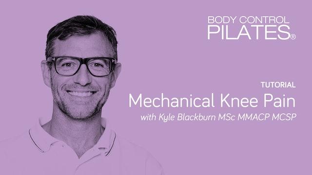 Tutorial: Mechanical Knee Pain with Kyle Blackburn