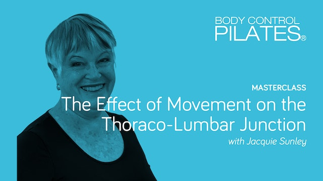 Masterclass: The Effect of Movement on the Thoraco-Lumbar Junction
