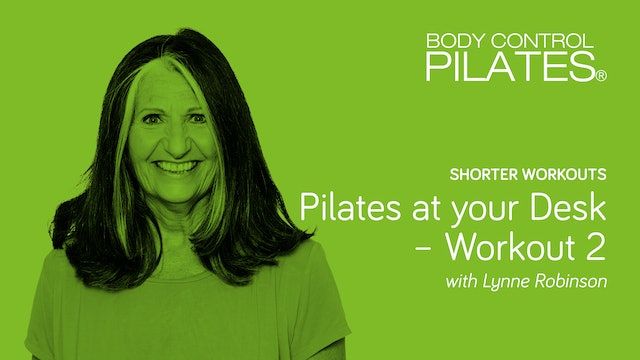 Short Workout: Pilates at your Desk - Workout 2 with Lynne