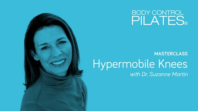 Masterclass: Hypermobile Knees with Dr Suzanne Martin