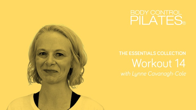 The Essentials Collection: Workout 14 with Lynne Cavanagh-Cole