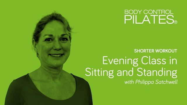 Short Workout: Evening Class in Sitting and Standing with Philippa