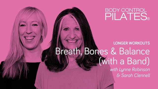 Longer Workout: Breath, Bones and Bal...