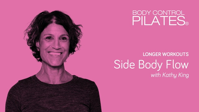 Longer Workout: Side Body Flow with Kathy King