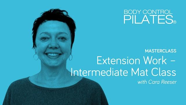 Masterclass: Extension Work - Intermediate Mat Class with Cara Reeser