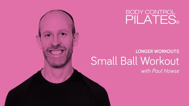 Longer Workouts: Small Ball Workout with Paul Howse